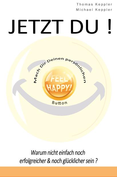Erfolg und Glück durch Gute Gefühle